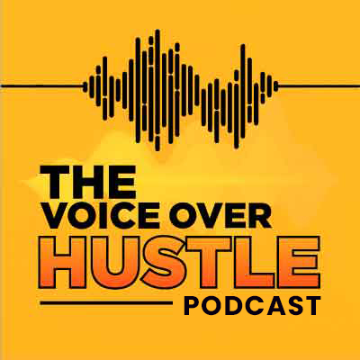 The Voice Over Hustle Podcast